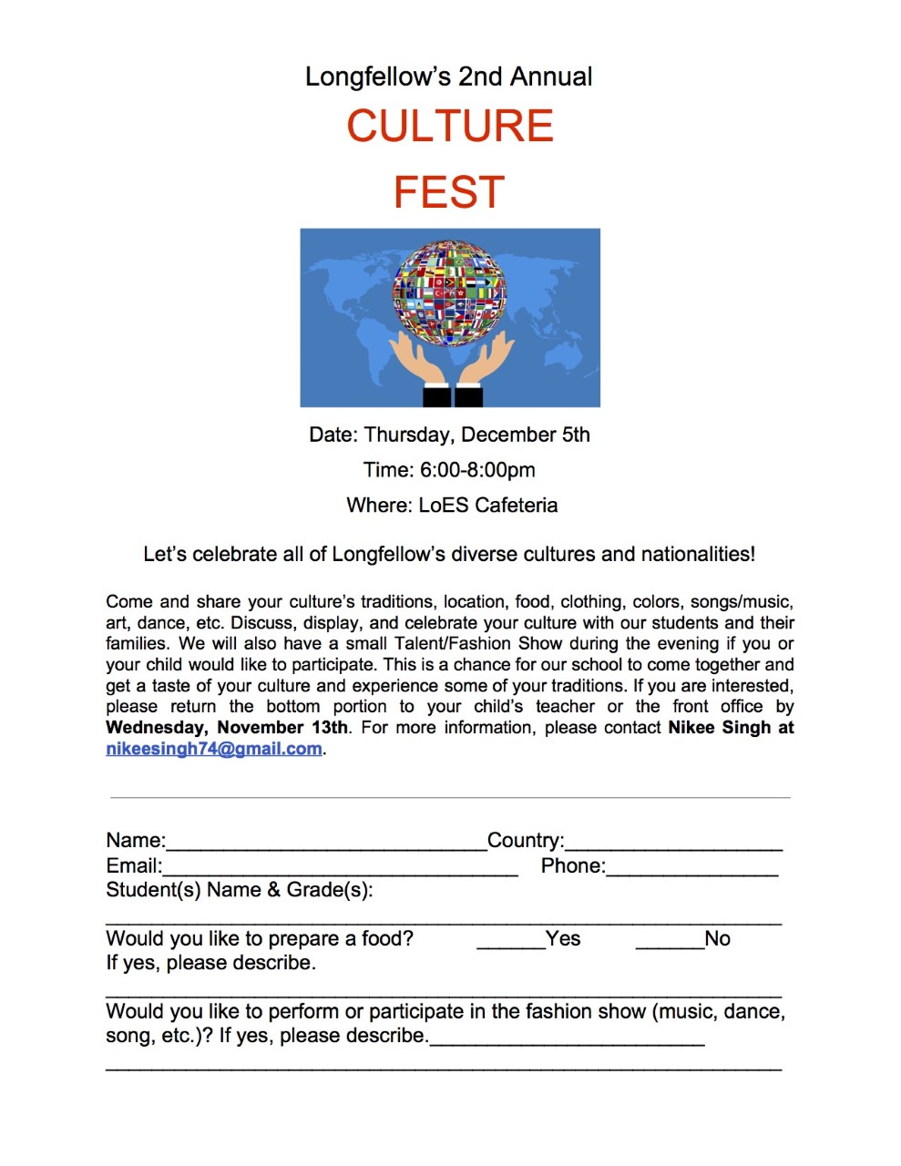 CultureFest is on Thursday, December 6th from 6:00 to 8:00 in the cafeteria.