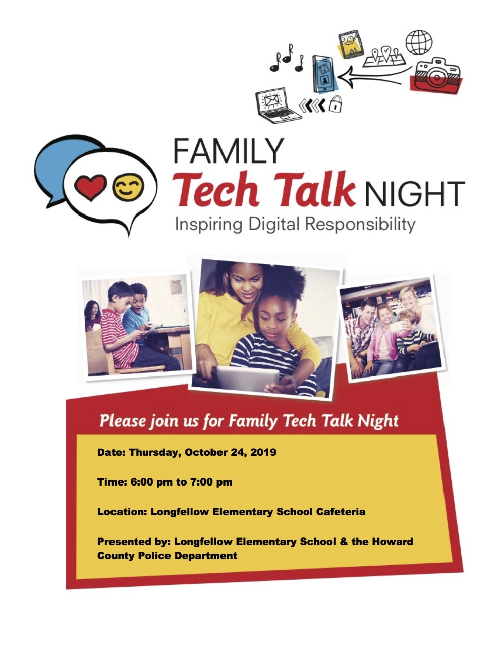 Family Tech Talk Night Thursday, November 24 from 6:00pm to 7:00pm in the Longfellow cafeteria